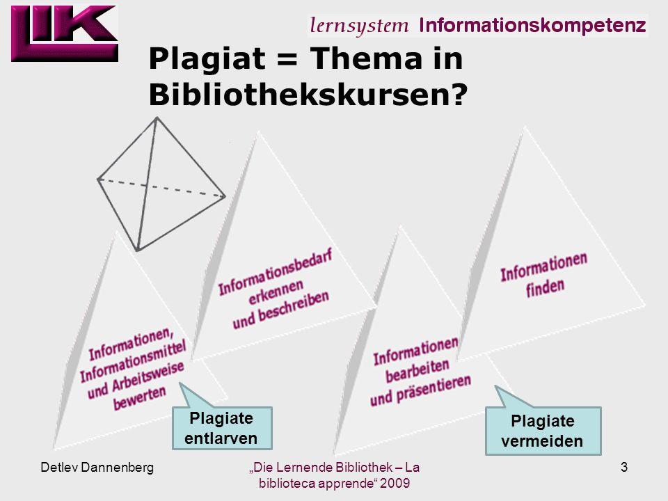 Plagiat = Thema in Bibliothekskursen.