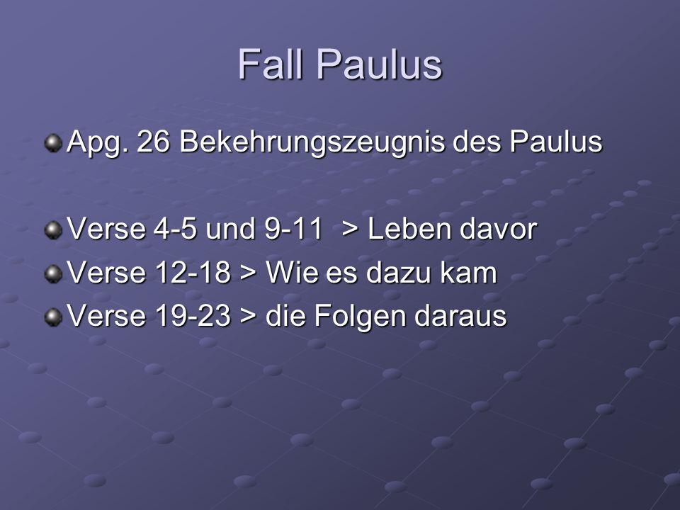 Fall Paulus Apg.