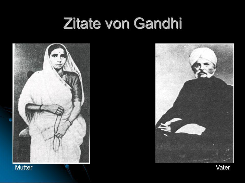 Zitate von Gandhi MutterVater
