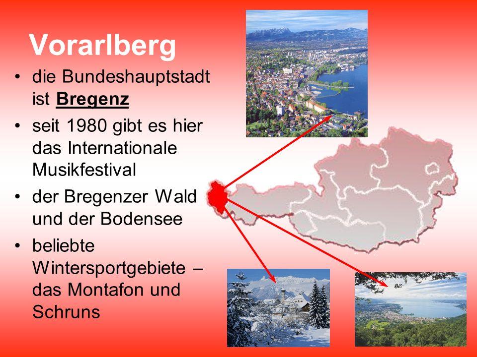 Vorarlberg die Bundeshauptstadt ist Bregenz seit 1980 gibt es hier das Internationale Musikfestival der Bregenzer Wald und der Bodensee beliebte Winte