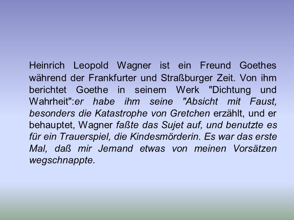 Der Doppelrolle entsprechend, in der Goethe selber hier als Autor des Faust und als juristisch vorbildlicher Politiker erscheint, haben sich am Kindsm