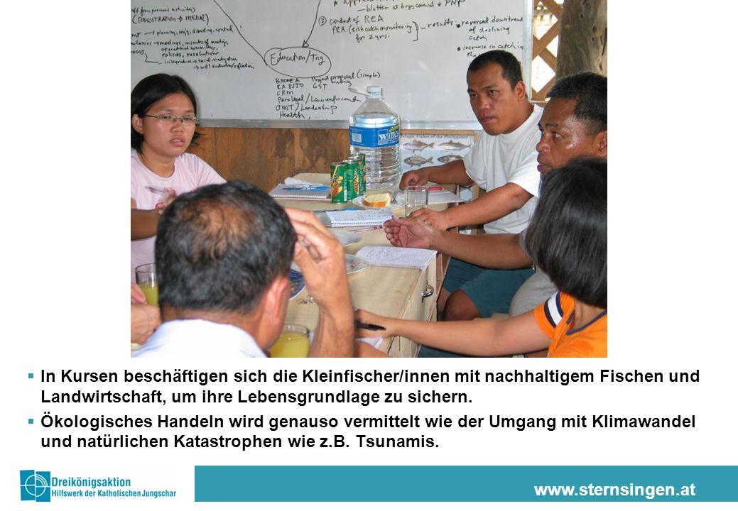 www.sternsingen.at In Kursen beschäftigen sich die Kleinfischer/innen mit nachhaltigem Fischen und Landwirtschaft, um ihre Lebensgrundlage zu sichern.