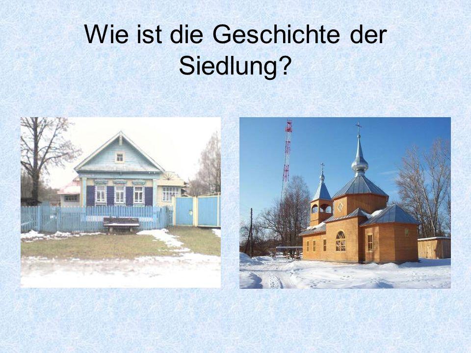 Wie ist die Geschichte der Siedlung?