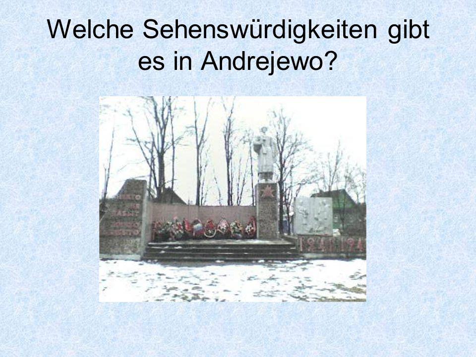 Welche Sehenswürdigkeiten gibt es in Andrejewo?