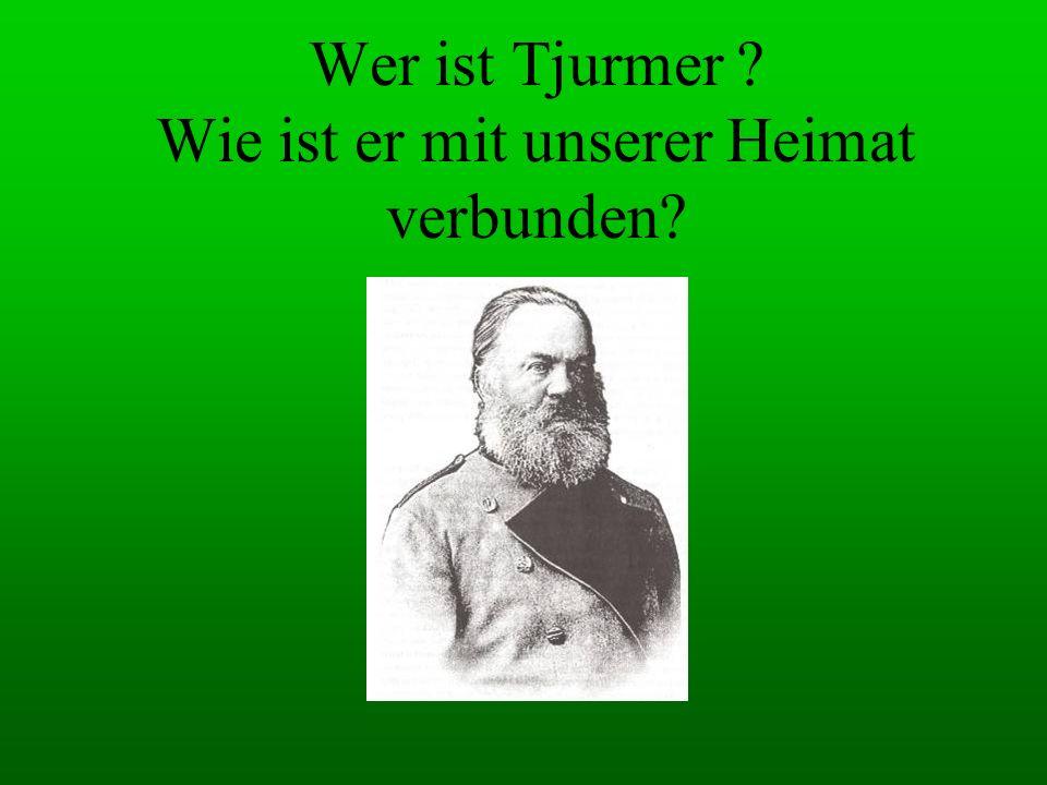 Wer ist Tjurmer ? Wie ist er mit unserer Heimat verbunden?