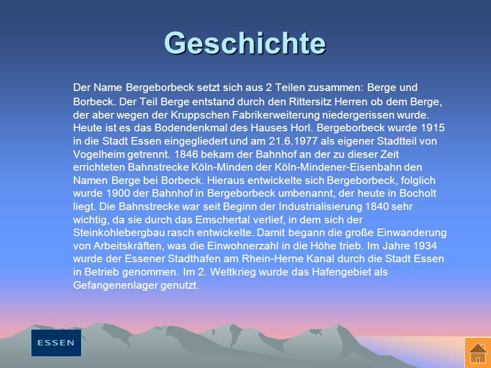 Geschichte Der Name Bergeborbeck setzt sich aus 2 Teilen zusammen: Berge und Borbeck.