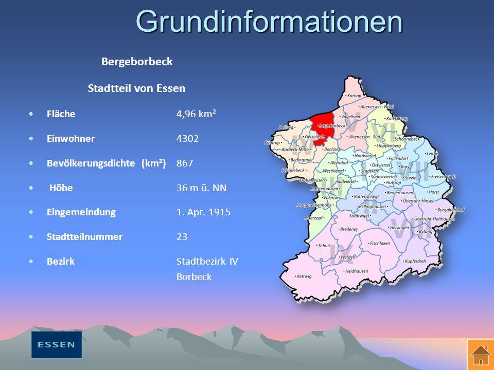 Grundinformationen Bergeborbeck Stadtteil von Essen Fläche 4,96 km² Einwohner 4302 Bevölkerungsdichte (km²)867 Höhe 36 m ü.