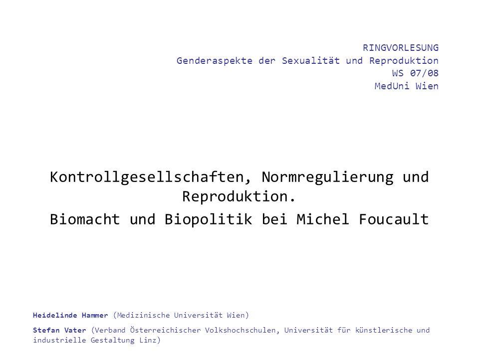 RINGVORLESUNG Genderaspekte der Sexualität und Reproduktion WS 07/08 MedUni Wien Heidelinde Hammer (Medizinische Universität Wien) Stefan Vater (Verba