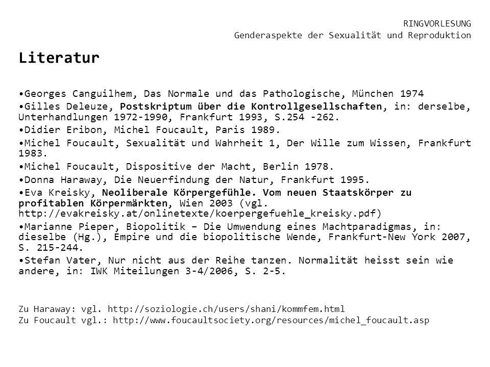 Literatur Georges Canguilhem, Das Normale und das Pathologische, München 1974 Gilles Deleuze, Postskriptum über die Kontrollgesellschaften, in: dersel
