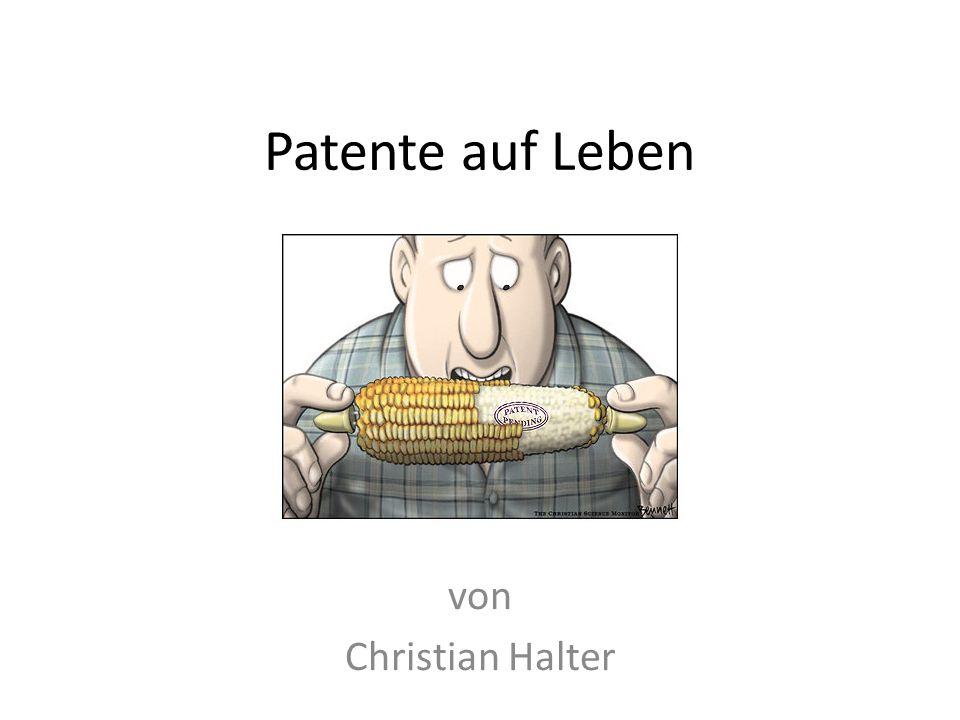 Patente auf Leben von Christian Halter