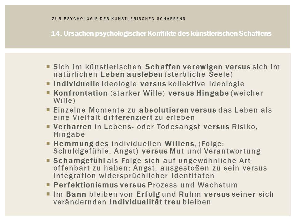 ZUR PSYCHOLOGIE DES KÜNSTLERISCHEN SCHAFFENS 14.