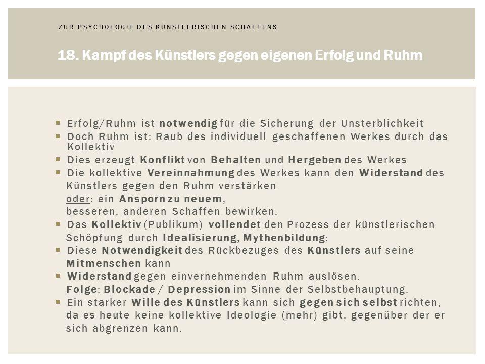 ZUR PSYCHOLOGIE DES KÜNSTLERISCHEN SCHAFFENS 18.