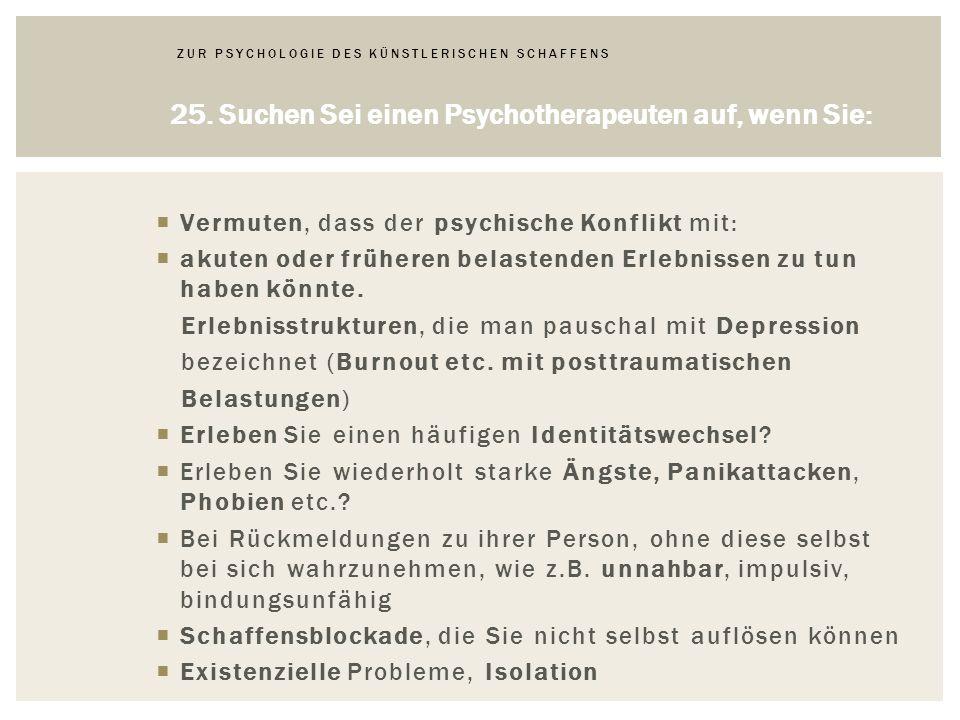 ZUR PSYCHOLOGIE DES KÜNSTLERISCHEN SCHAFFENS 25.