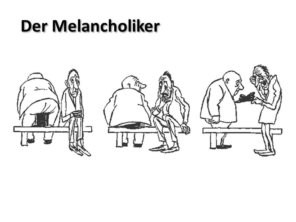 Der Melancholiker