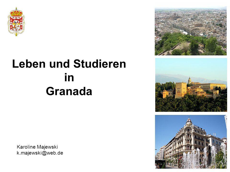 Leben in Granada 2 Erklärung zu Vorschlägen Ca.240.000 Einwohner Ca.