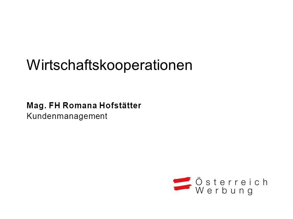 Wirtschaftskooperationen Mag. FH Romana Hofstätter Kundenmanagement
