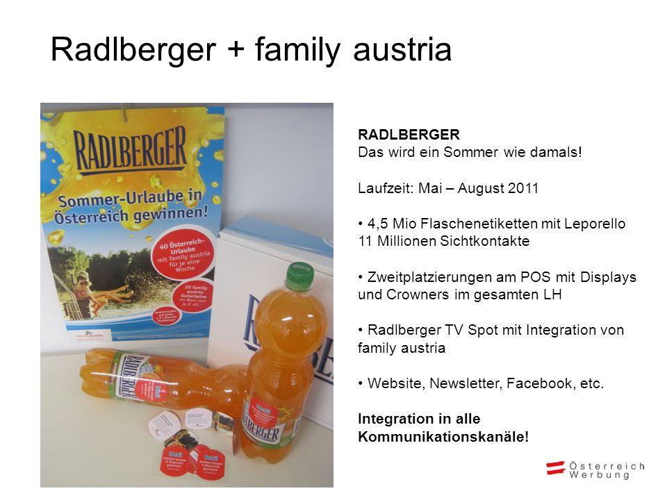 Radlberger + family austria RADLBERGER Das wird ein Sommer wie damals.