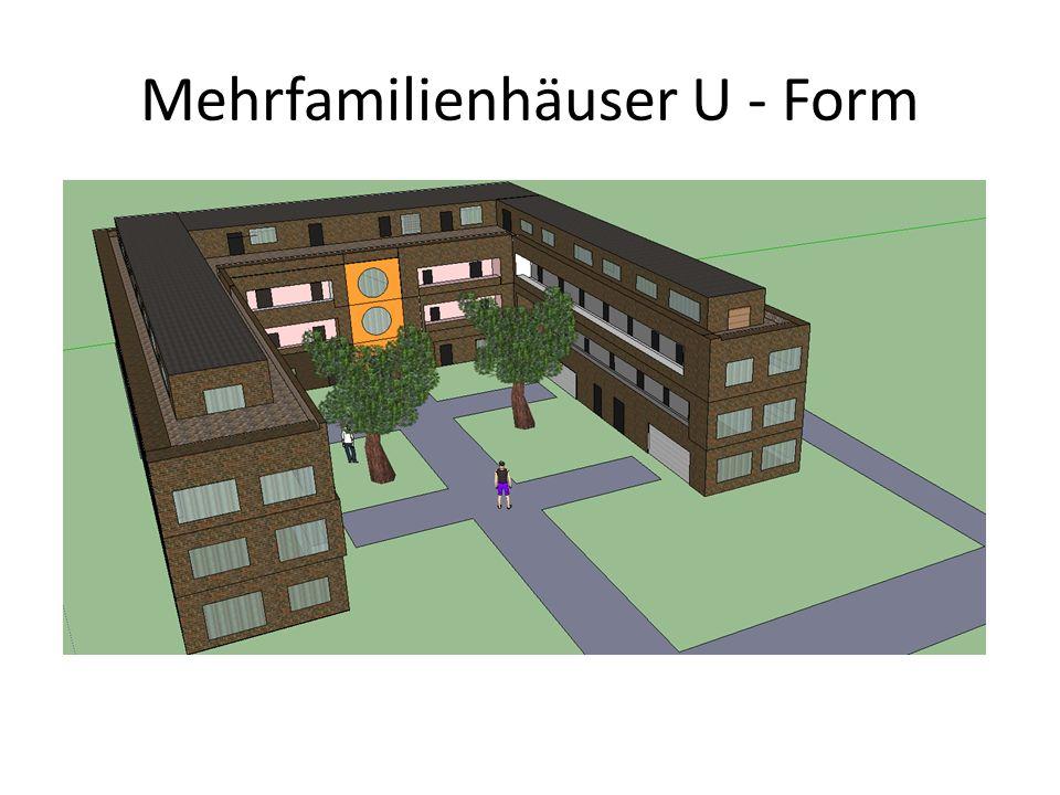 Mehrfamilienhäuser U - Form