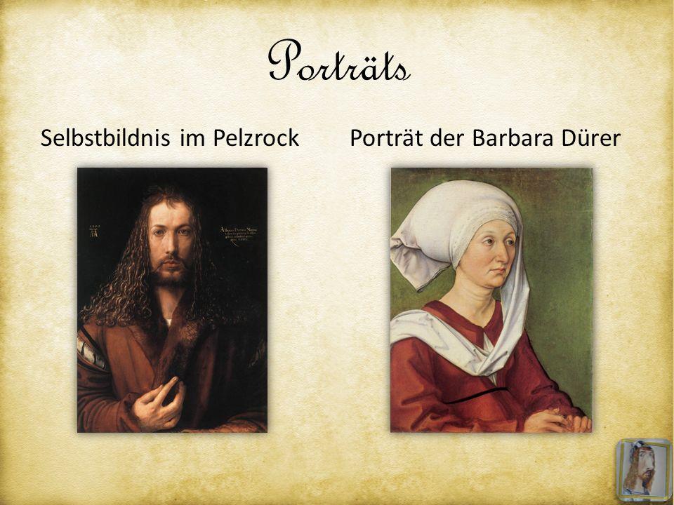 Porträts Selbstbildnis im PelzrockPorträt der Barbara Dürer