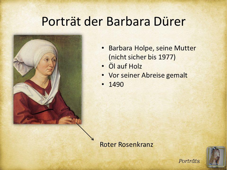 Porträt der Barbara Dürer Porträts Barbara Holpe, seine Mutter (nicht sicher bis 1977) Öl auf Holz Vor seiner Abreise gemalt 1490 Roter Rosenkranz