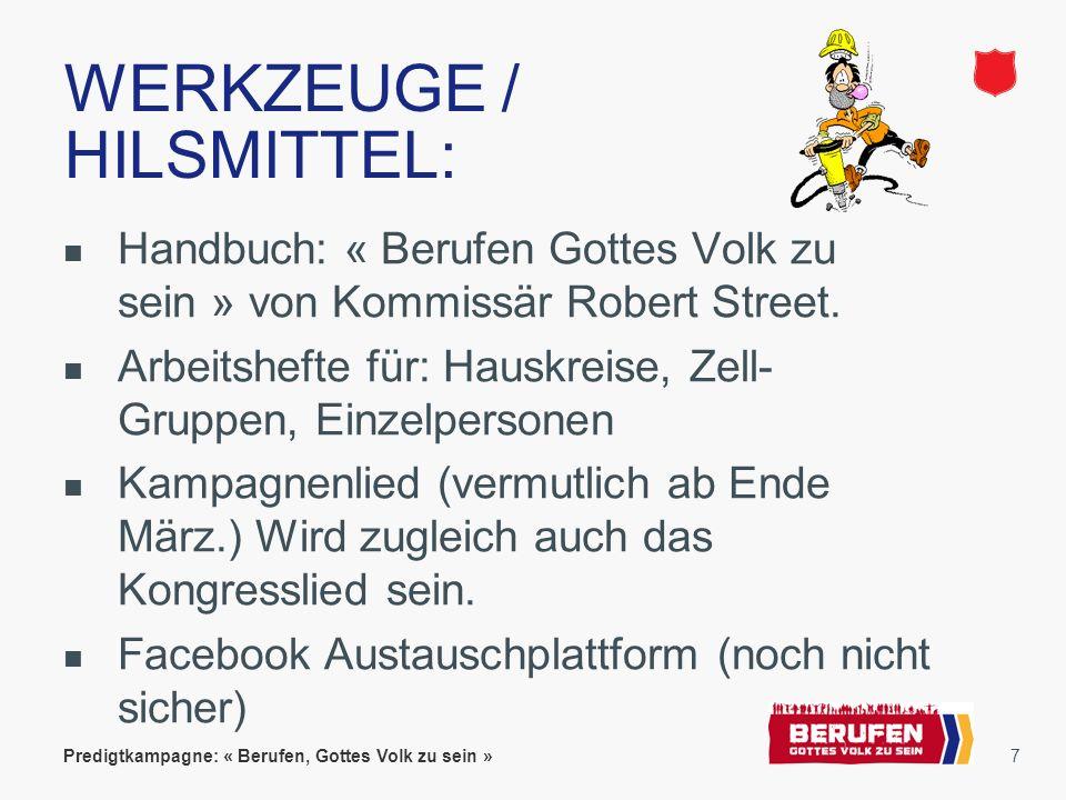 7 WERKZEUGE / HILSMITTEL: Handbuch: « Berufen Gottes Volk zu sein » von Kommissär Robert Street.