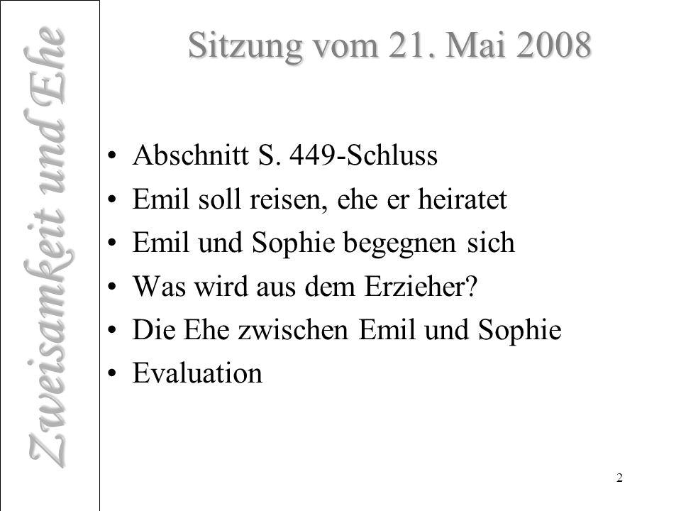 Zweisamkeit und Ehe 2 Sitzung vom 21.Mai 2008 Abschnitt S.