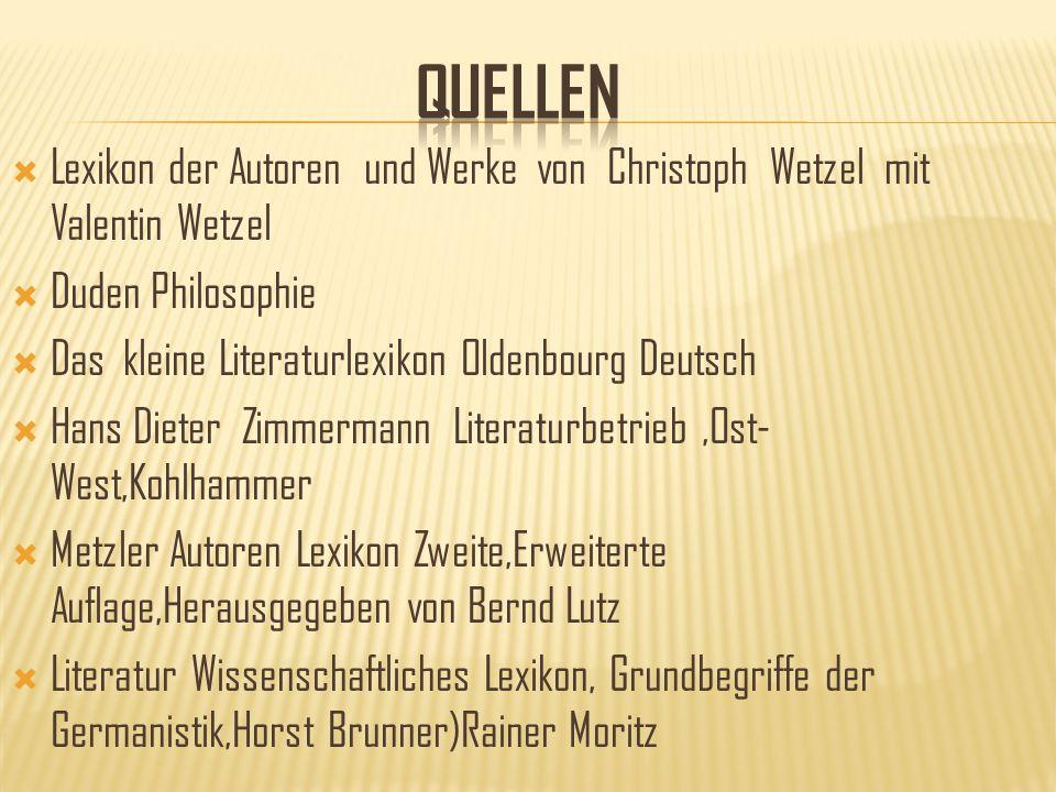 Lexikon der Autoren und Werke von Christoph Wetzel mit Valentin Wetzel Duden Philosophie Das kleine Literaturlexikon Oldenbourg Deutsch Hans Dieter Zi