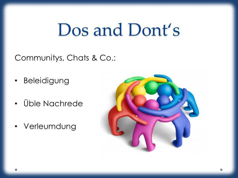 Dos and Donts Communitys, Chats & Co.: Beleidigung Üble Nachrede Verleumdung