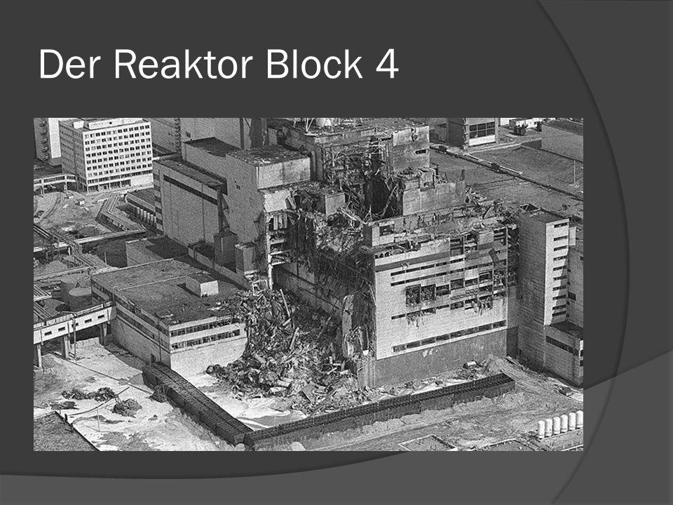 Der Reaktor Block 4
