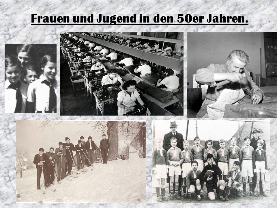 Frauen und Jugend in den 50er Jahren.