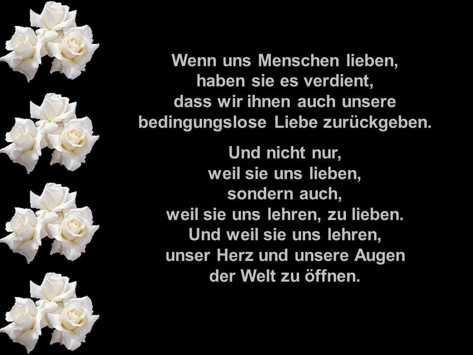 211142584/1 211142584/1 popcorn-fun.de Wenn uns Menschen lieben, haben sie es verdient, dass wir ihnen auch unsere bedingungslose Liebe zurückgeben.