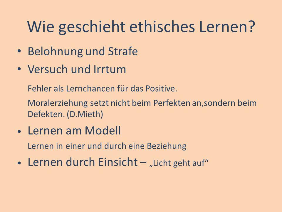 Wie geschieht ethisches Lernen.