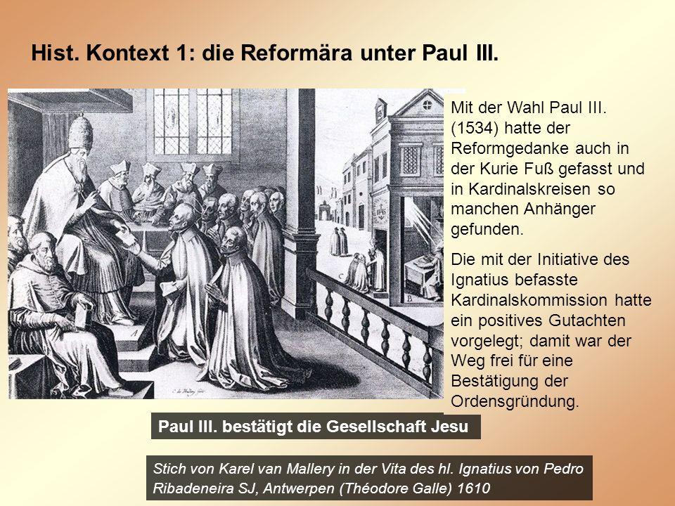 Hist.Kontext 1: die Reformära unter Paul III. Paul III.