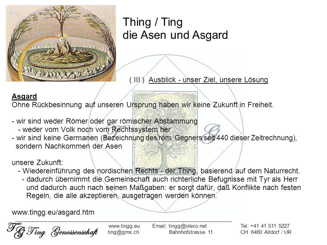 ( III ) Ausblick - unser Ziel, unsere Lösung Asgardwww.tingg.eu/heimatland_asgard.htm Hier muß ich kurz auf die Staatsrechtslehre eingehen: nach Josef Isensee ist es nötig, zwischen Staat und Gesellschaft zu unterscheiden.
