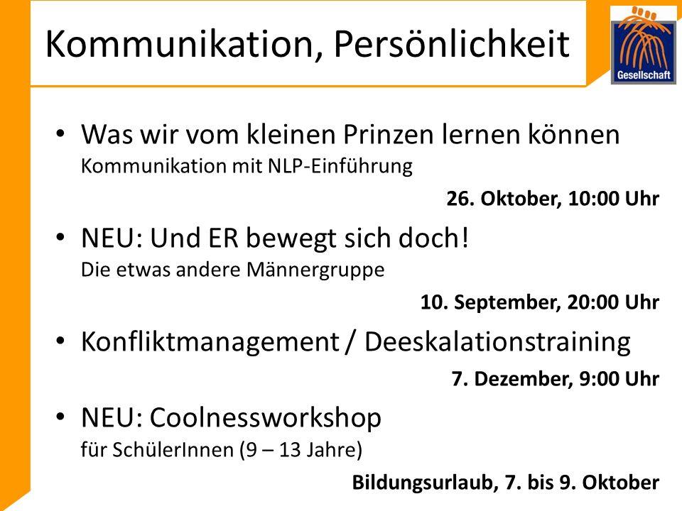 Kommunikation, Persönlichkeit Was wir vom kleinen Prinzen lernen können Kommunikation mit NLP-Einführung 26.