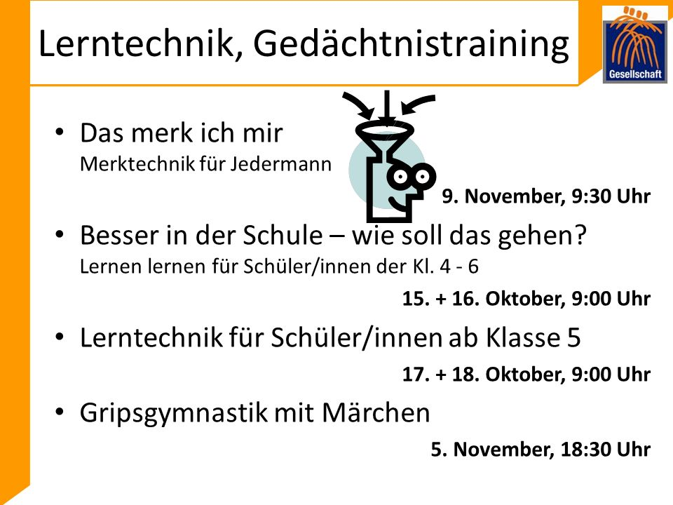 Lerntechnik, Gedächtnistraining Das merk ich mir Merktechnik für Jedermann 9.