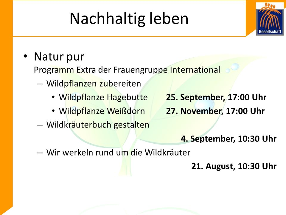 Nachhaltig leben Natur pur Programm Extra der Frauengruppe International – Wildpflanzen zubereiten Wildpflanze Hagebutte25.