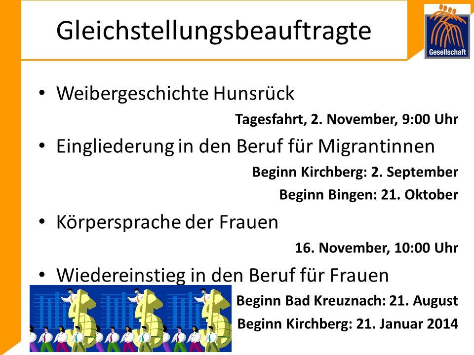 Gleichstellungsbeauftragte Weibergeschichte Hunsrück Tagesfahrt, 2.