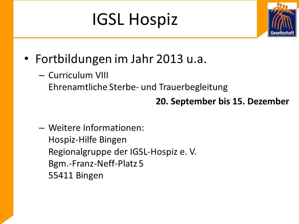 IGSL Hospiz Fortbildungen im Jahr 2013 u.a.