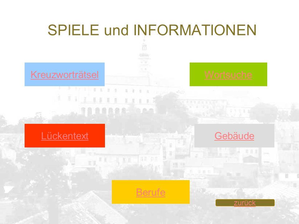 SPIELE und INFORMATIONEN GebäudeLückentext WortsucheKreuzworträtsel Berufe zurück