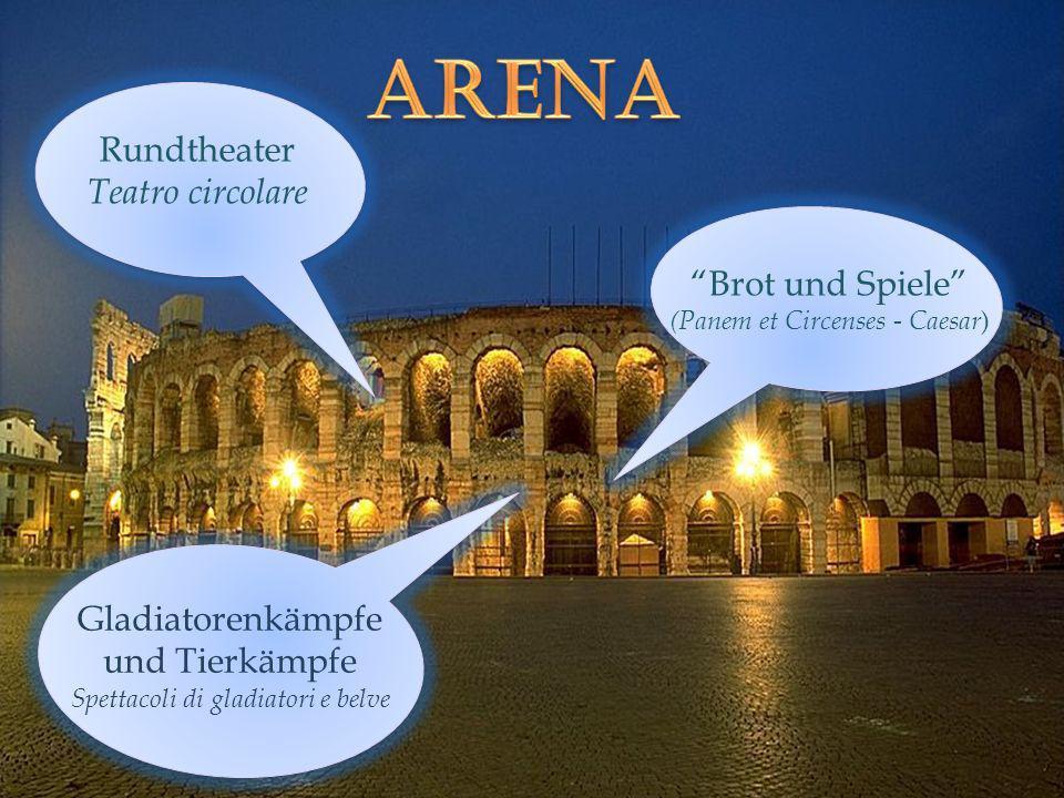 Rundtheater Teatro circolare Brot und Spiele (Panem et Circenses - Caesar ) Gladiatorenkämpfe und Tierkämpfe Spettacoli di gladiatori e belve
