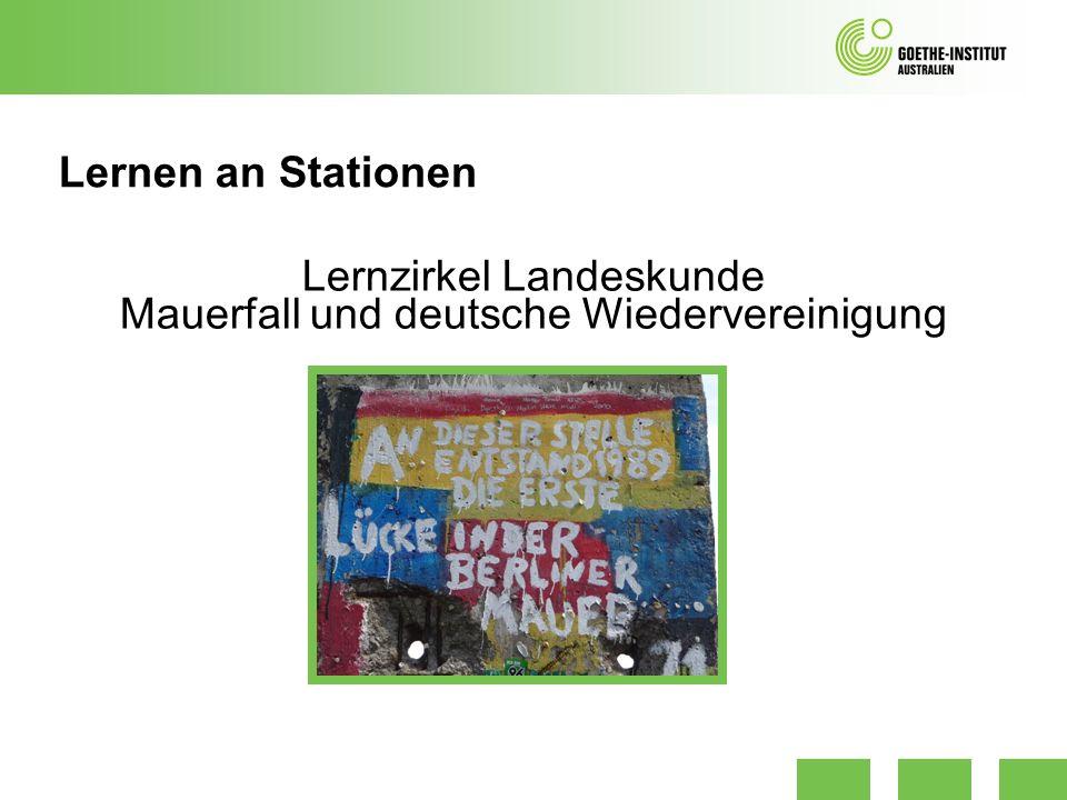 Lernen an Stationen Lernzirkel Landeskunde Mauerfall und deutsche Wiedervereinigung