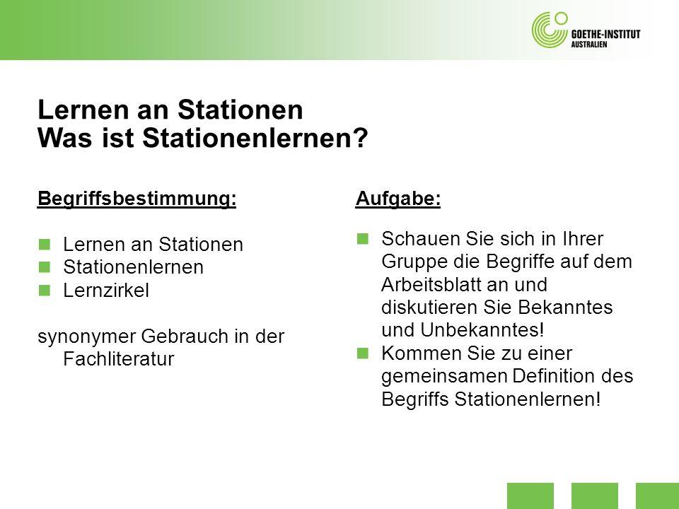 Lernen an Stationen Was ist Stationenlernen? Begriffsbestimmung: Lernen an Stationen Stationenlernen Lernzirkel synonymer Gebrauch in der Fachliteratu