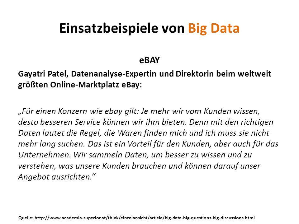 eBAY Gayatri Patel, Datenanalyse-Expertin und Direktorin beim weltweit größten Online-Marktplatz eBay: Für einen Konzern wie ebay gilt: Je mehr wir vo
