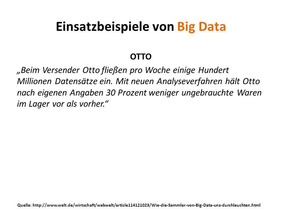 OTTO Beim Versender Otto fließen pro Woche einige Hundert Millionen Datensätze ein. Mit neuen Analyseverfahren hält Otto nach eigenen Angaben 30 Proze