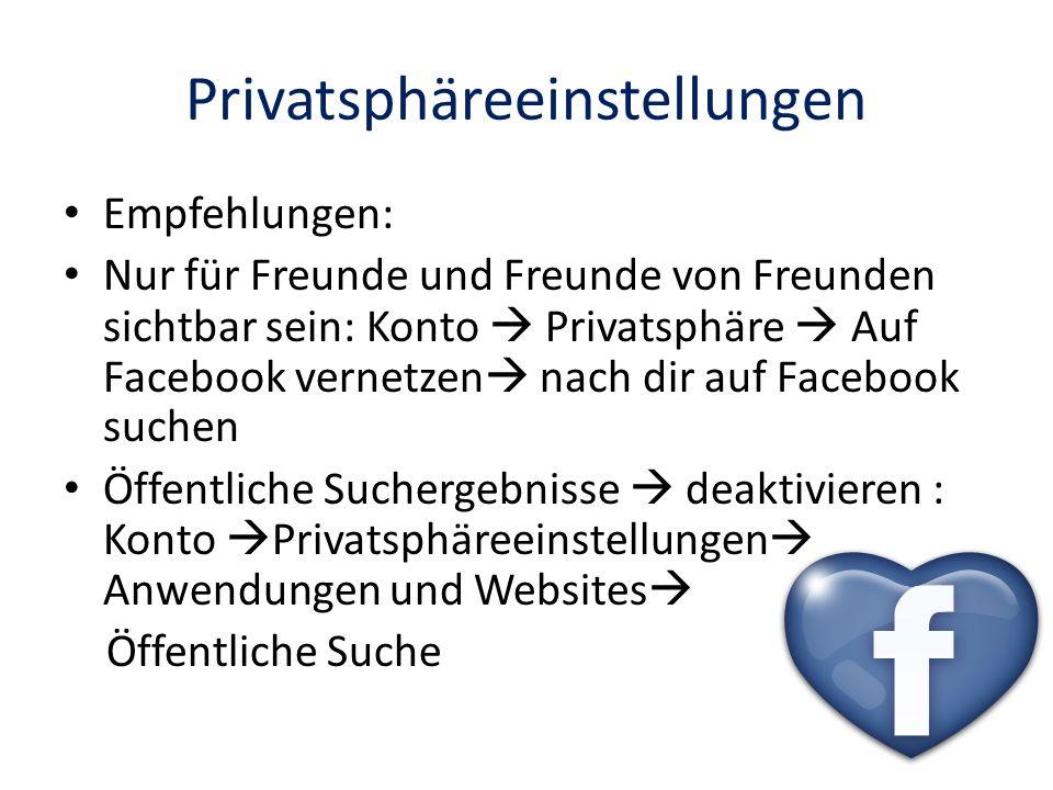 Privatsphäreeinstellungen Empfehlungen: Nur für Freunde und Freunde von Freunden sichtbar sein: Konto Privatsphäre Auf Facebook vernetzen nach dir auf