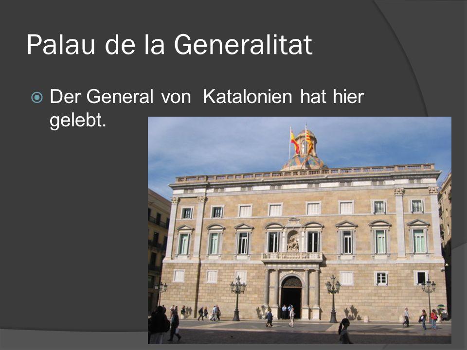 Palau de la Generalitat Der General von Katalonien hat hier gelebt.