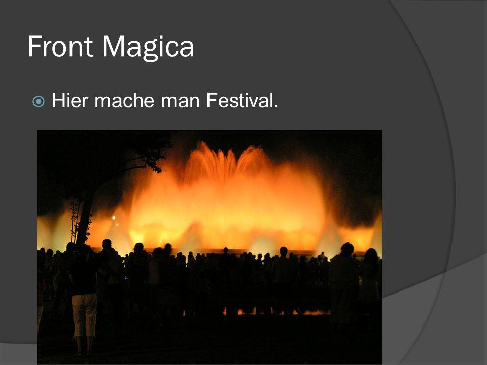 Front Magica Hier mache man Festival.
