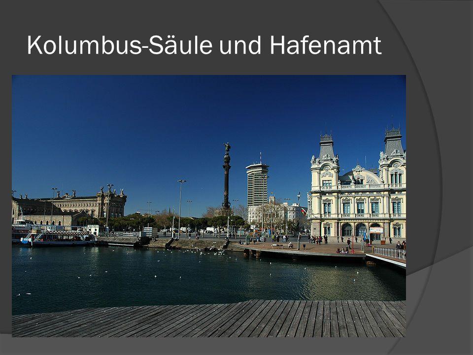 Kolumbus-Säule und Hafenamt