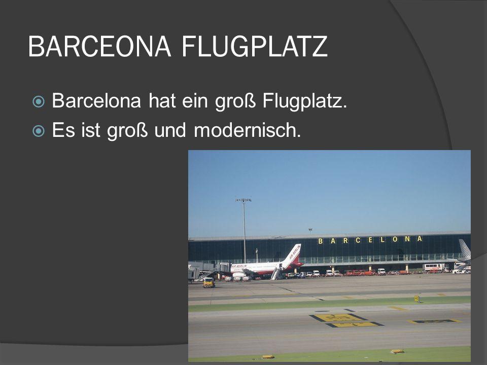 BARCEONA FLUGPLATZ Barcelona hat ein groß Flugplatz. Es ist groß und modernisch.